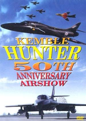 Rent The Kemble Hunter 50th Anniversary Airshow Online DVD Rental