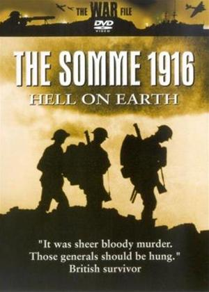 Rent The Somme 1916: Hell on Earth Online DVD Rental
