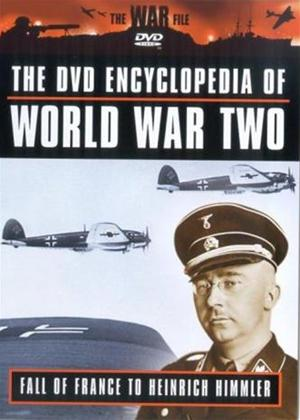 Rent Encyclopaedia of World War 2: Vol.5: Fall of France to Heinrich Himmler Online DVD Rental