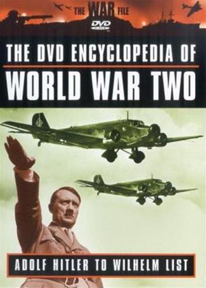 Rent Encyclopaedia of World War 2: Vol.6: Adolf Hitler to Wilhelm List Online DVD Rental