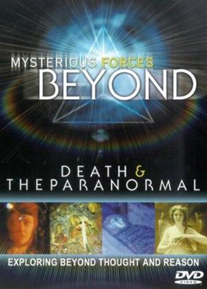 Rent Mysterious Forces Beyond 1: Death and the Paranormal Online DVD Rental