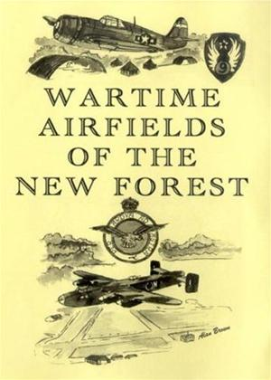 Rent Wartime Airfields of the New Forest Online DVD Rental
