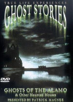 Rent Ghost Stories: Ghosts of the Alamo Online DVD Rental