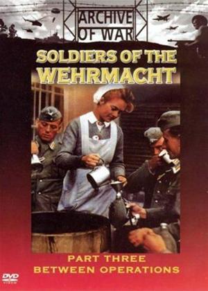 Rent Soldiers of the Wehrmacht: Part 3 Online DVD Rental