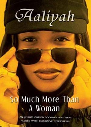 Rent Aaliyah: So Much More Than a Woman Online DVD Rental