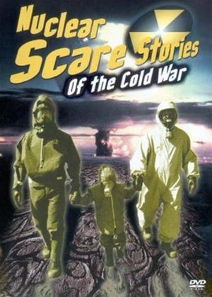 Rent Nuclear Scare Stories of the Cold War Online DVD Rental