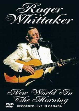 Rent Roger Whittaker: New World in the Morning Online DVD Rental