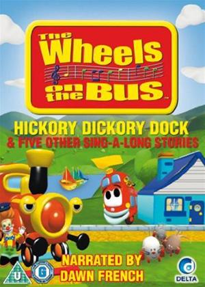 Rent Wheels on the Bus: Hickory Dickory Dock and Five Other Sing Online DVD Rental