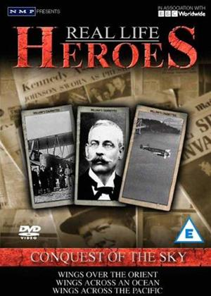Rent Real Life Heroes: Conquest of the Sky Online DVD Rental