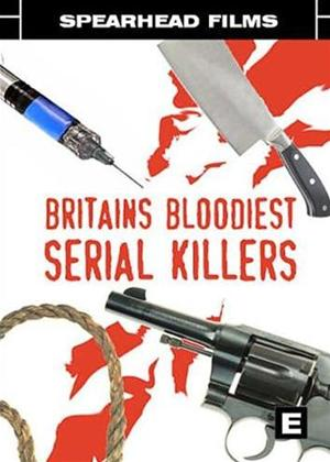 Rent Britain's Bloodiest Serial Killers Online DVD Rental