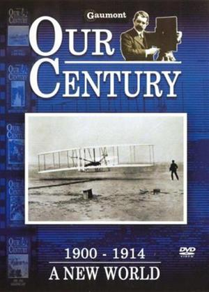 Rent Our Century: 1900-1914: A New World Online DVD Rental