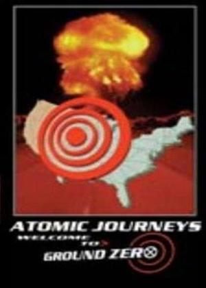 Rent Atomic Journeys / Atomic Film Makers / Nuclear 911 Online DVD Rental