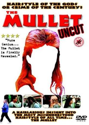 Rent The Mullet: Uncut Online DVD Rental