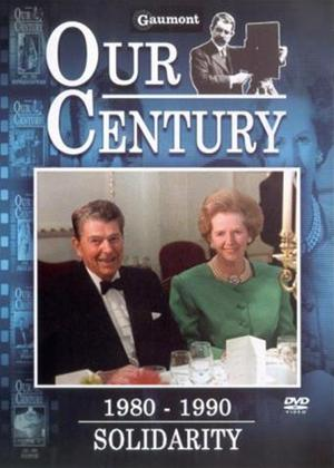 Rent Our Century: 1980-1990: Solidarity Online DVD Rental