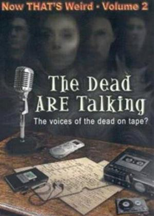 Rent The Dead Are Talking: That's Weird: Vol.2 Online DVD Rental