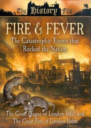 Rent Fire and Fever (aka Fire and Fever: The Great Plague of London 1665 and The Great Fire of London 1666) Online DVD Rental