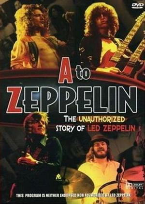 Rent Led Zeppelin: A to Zeppelin Online DVD Rental
