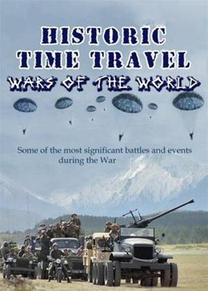Rent Historic Time Travel: Wars of the World Online DVD Rental