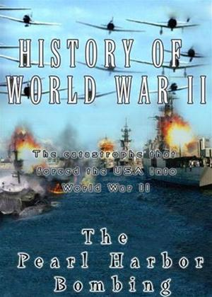 Rent History of World War 2: The Pearl Harbor Bombing Online DVD Rental