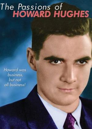 Rent The Passions of Howard Hughes Online DVD Rental