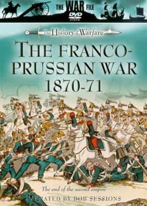 Rent The Franco-Prussian War 1870-71 Online DVD Rental