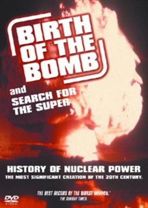 Rent Birth of the Bomb / Search for the Super Online DVD Rental