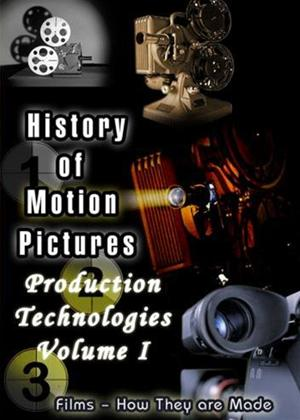 Rent History of Motion Pictures: Production Technologies: Vol.1 Online DVD Rental