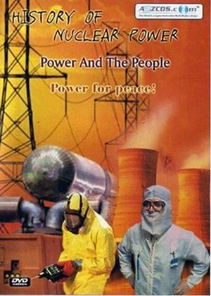 Rent History of Nuclear Power: Power and the People Online DVD Rental
