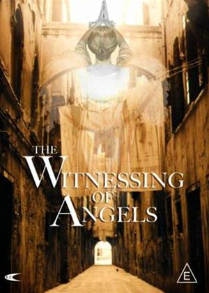 Rent The Witnessing of Angels Online DVD Rental
