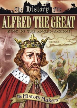 Rent History Makers: Alfred the Great: King of the Anglo-Saxons Online DVD Rental