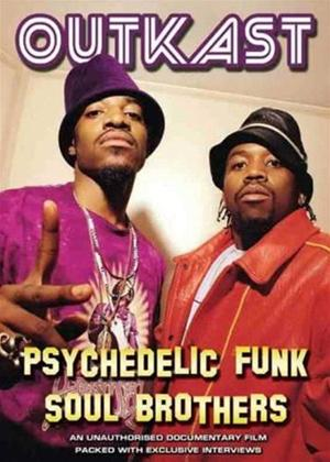 Rent Outkast: Psychedelic Funk Soul Brother Online DVD Rental