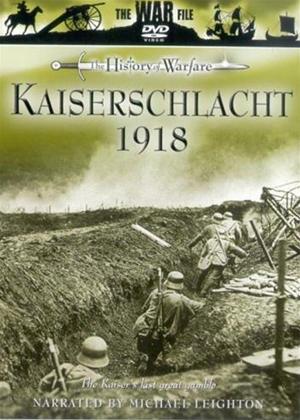 Rent Kaiserschlacht 1918: The Kaiser's Last Great Gamble Online DVD Rental