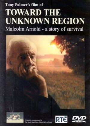 Rent Toward the Unknown Region: Malcolm Arnold: A Story of Survival Online DVD Rental