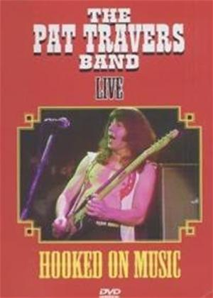 Rent The Pat Travers Band: Hooked on Music Online DVD Rental