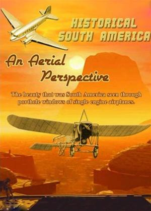 Rent Historic South America: An Aerial Perspective Online DVD Rental