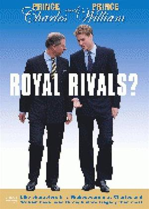 Rent Prince Charles and Prince William: Royal Rivals? Online DVD Rental