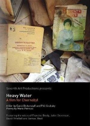 Rent Heavy Water: A Film for Chernobyl Online DVD Rental