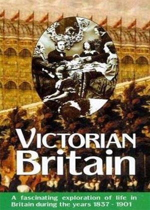 Rent Britain of Yesteryear: Victorian Britain Online DVD Rental