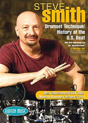 Rent Steve Smith: Drumset Technique / History of the U.S. Beat Online DVD Rental