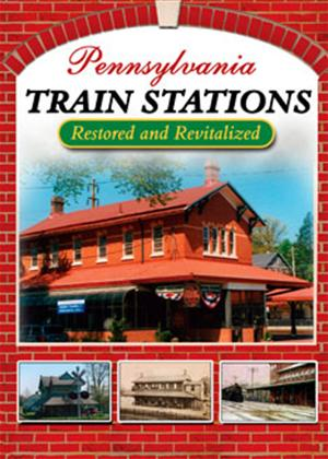 Rent Pennsylvania Train Stations: Restored and Revitalized Online DVD Rental