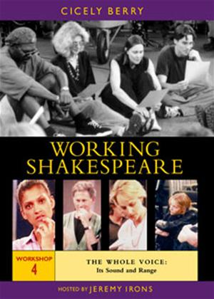 Rent Working Shakespeare: Workshop 4: The Whole Voice: The Sound and Range Online DVD Rental