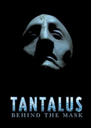 Rent Tantalus: Behind the Mask Online DVD Rental
