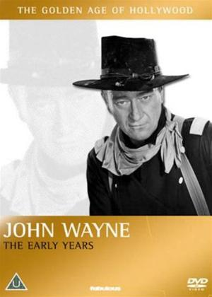 Rent John Wayne: The Early Years Online DVD Rental