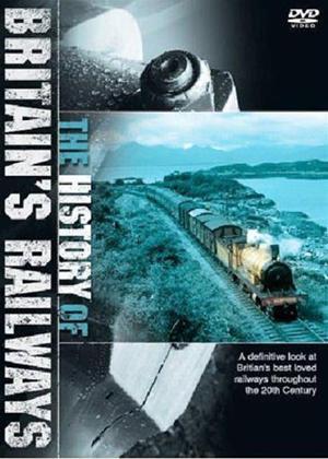 Rent The History of British Railways Online DVD Rental