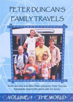Rent Peter Duncan's Family Travels: Vol.1: The World Online DVD Rental