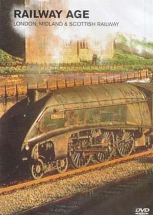 Rent Railway Age: London, Midland and Scottish Railway Online DVD Rental