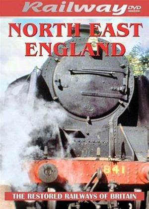 Rent Railways Restored: North East England Online DVD Rental