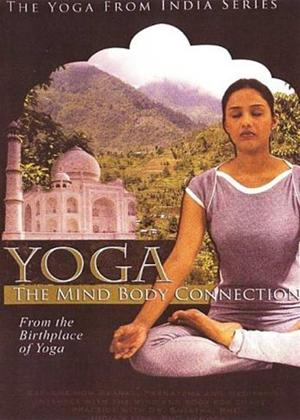 Rent Yoga the Mind Body Connection: From the Birthplace of Yoga Online DVD Rental