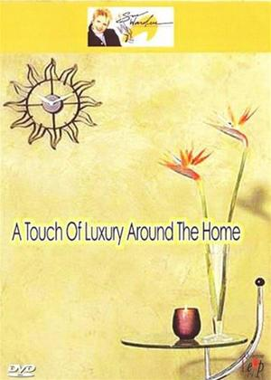 Rent Touch of Luxury Around the Home Online DVD Rental