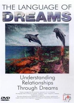 Rent The Language of Dreams: Vol.3: Understanding Relationships Through Dreams Online DVD Rental